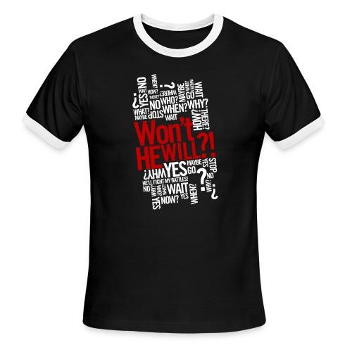 Won't He Will - Men's Ringer T-Shirt