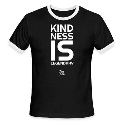 Kindness is Legendary - Men's Ringer T-Shirt