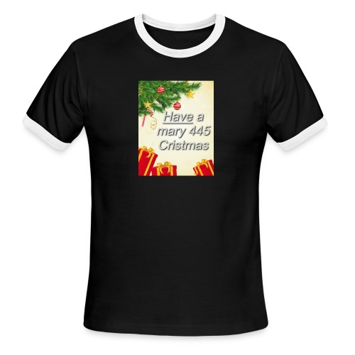 Have a Mary 445 Christmas - Men's Ringer T-Shirt