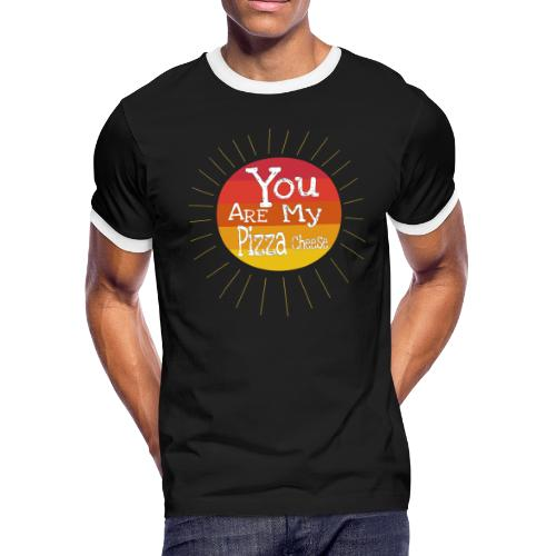 You Are My Pizza Cheese - Men's Ringer T-Shirt