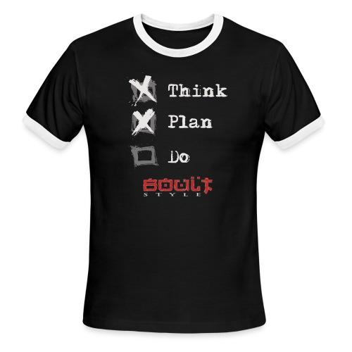 0116 Think Plan Do - Men's Ringer T-Shirt