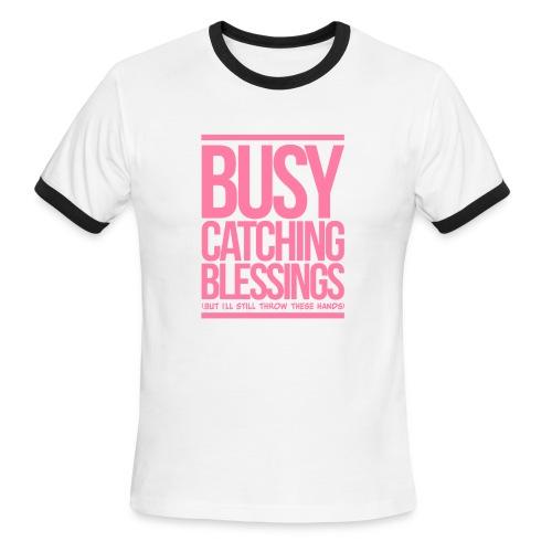 Busy Catching Blessings - Men's Ringer T-Shirt