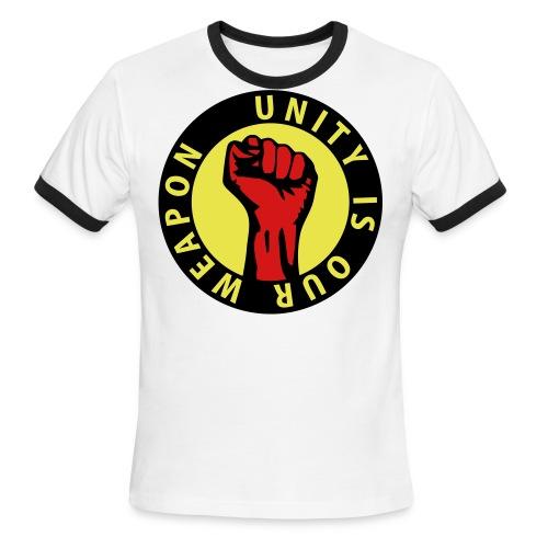 Unity is our weapon - Men's Ringer T-Shirt