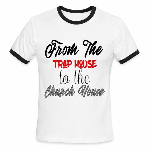traphousechurchhouse - Men's Ringer T-Shirt