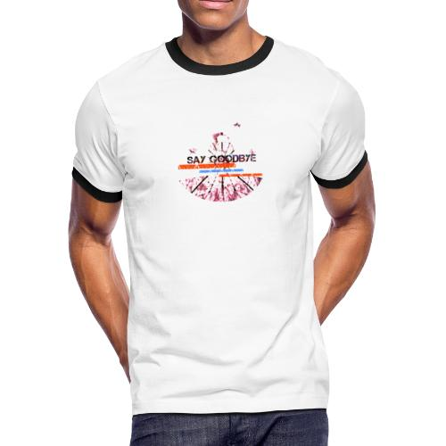Say goodbye - Men's Ringer T-Shirt