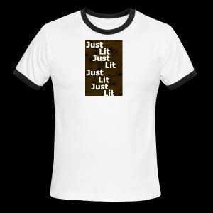 just lit - Men's Ringer T-Shirt
