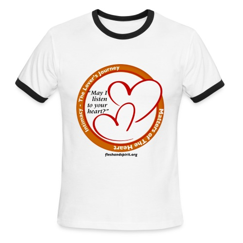 Matters of The Heart: May I listen to your heart? - Men's Ringer T-Shirt