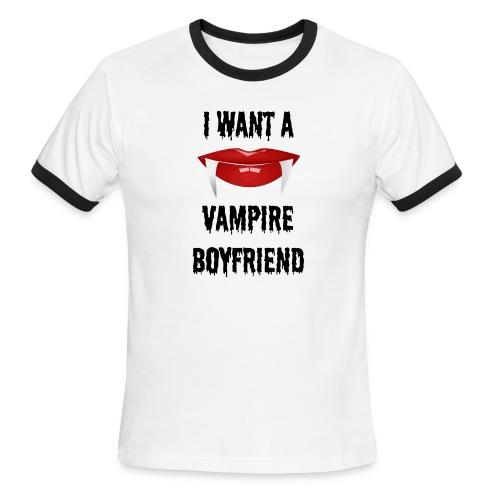 I Want a Vampire Boyfriend - Men's Ringer T-Shirt