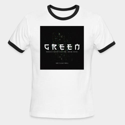 Green/Gorgeous reason evolving, ending never - Men's Ringer T-Shirt