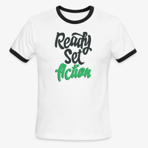 Ready.Set.Action! - Men's Ringer T-Shirt