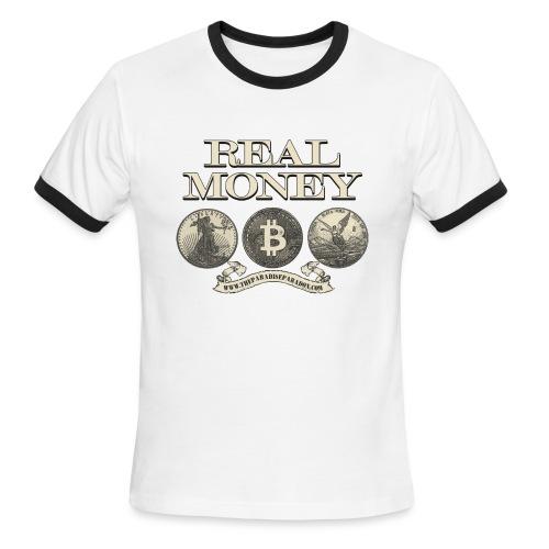 Real Money no border - Men's Ringer T-Shirt