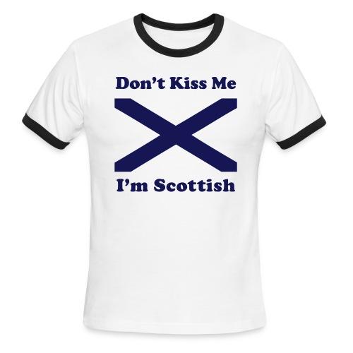 Don't Kiss Me, I'm Scottish - Men's Ringer T-Shirt