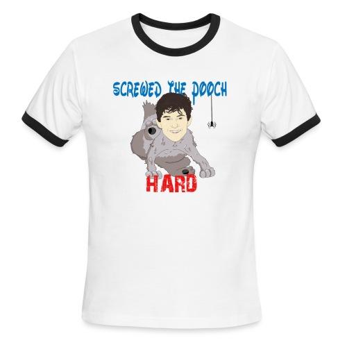 screwed the pooch hard - Men's Ringer T-Shirt