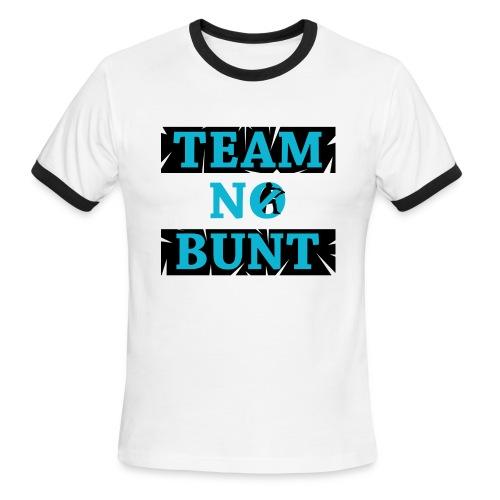 Team No Bunt - Men's Ringer T-Shirt