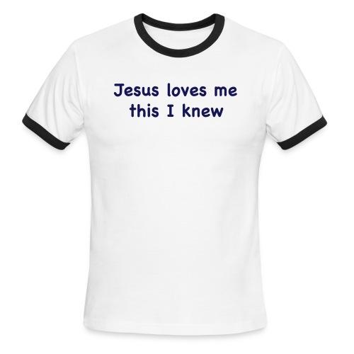jesus loves me - Men's Ringer T-Shirt