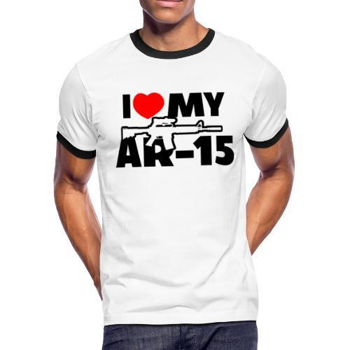 I LOVE MY AR-15 - Men's Ringer T-Shirt
