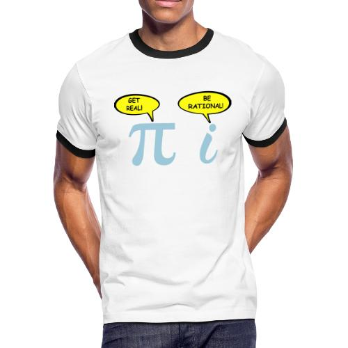 Get real Be rational - Men's Ringer T-Shirt