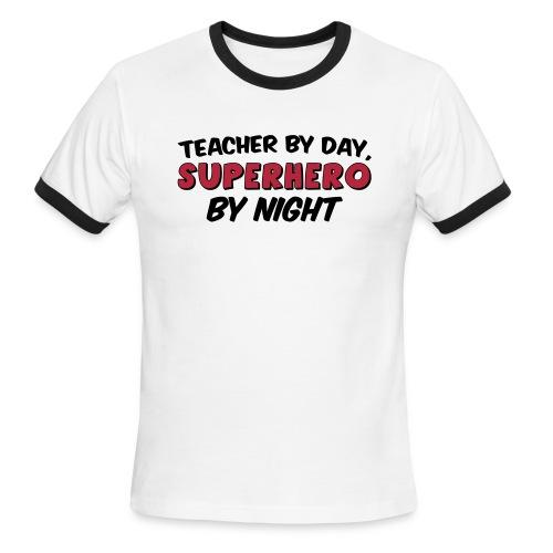 Teacher and Superhero - Men's Ringer T-Shirt