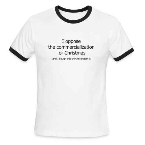 Christmas Commercialization Ladies T - Men's Ringer T-Shirt