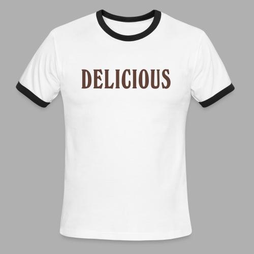 DELICIOUS - Men's Ringer T-Shirt