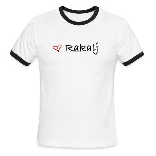 I love Rakalj - Men's Ringer T-Shirt