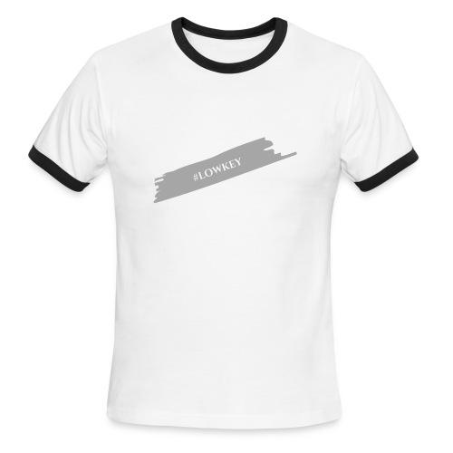 #LOWKEY - Men's Ringer T-Shirt