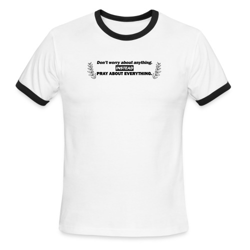 Philippians 4:6 - Men's Ringer T-Shirt