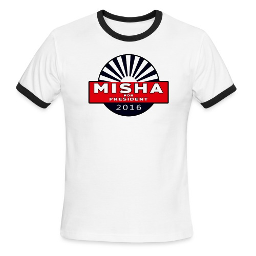 Misha For President - Men's Ringer T-Shirt