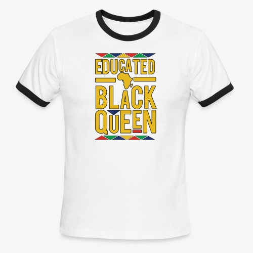 Dashiki Educated BLACK Queen - Men's Ringer T-Shirt