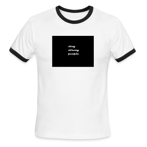 stay strong people - Men's Ringer T-Shirt