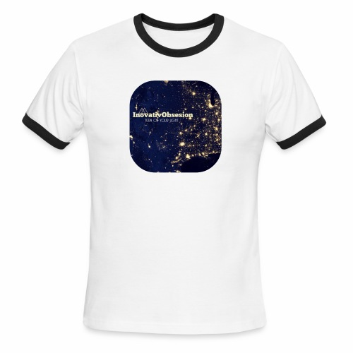 "InovativObsesion ""TURN ON YOU LIGHT"" Apparel - Men's Ringer T-Shirt"