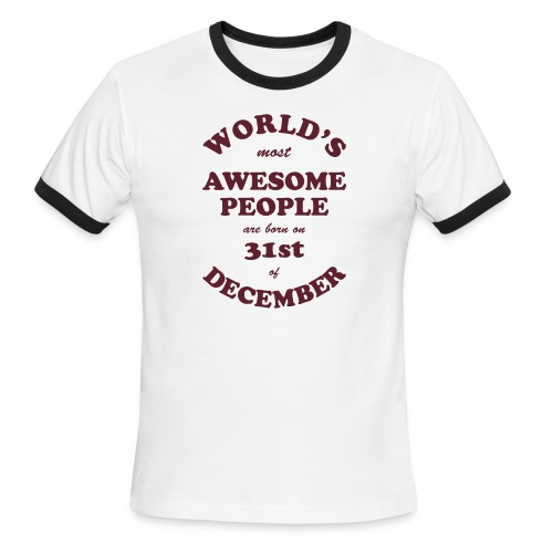 Most Awesome People are born on 31st of December - Men's Ringer T-Shirt