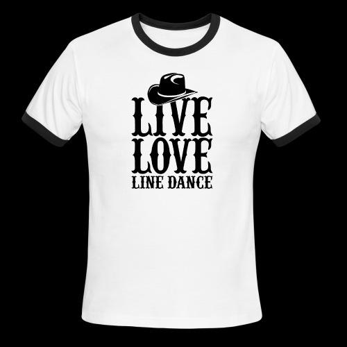 Live Love Line Dancing - Men's Ringer T-Shirt