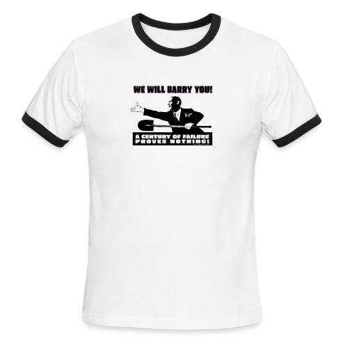 We will Barry You Obama with shovel - Men's Ringer T-Shirt