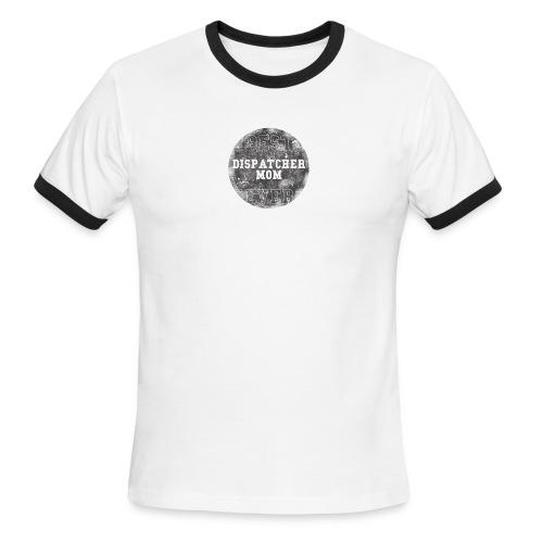 Police Dispatcher T Shirt Best Dispatcher Mom Ever - Men's Ringer T-Shirt