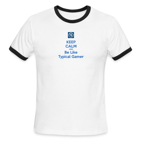 keep calm and be like typical gamer - Men's Ringer T-Shirt