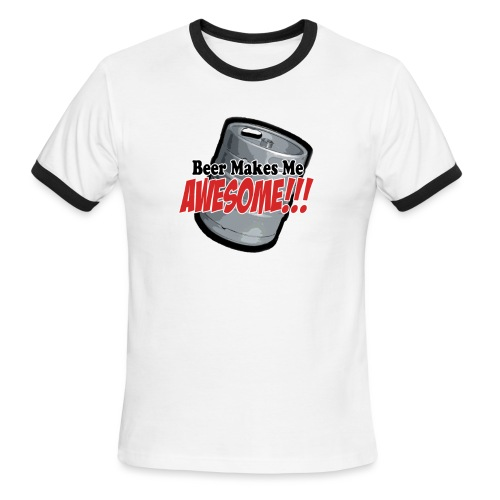 Beer Makes Me Awesome - Men's Ringer T-Shirt