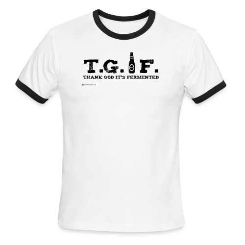 Thank God It's Fermented - Men's Ringer T-Shirt