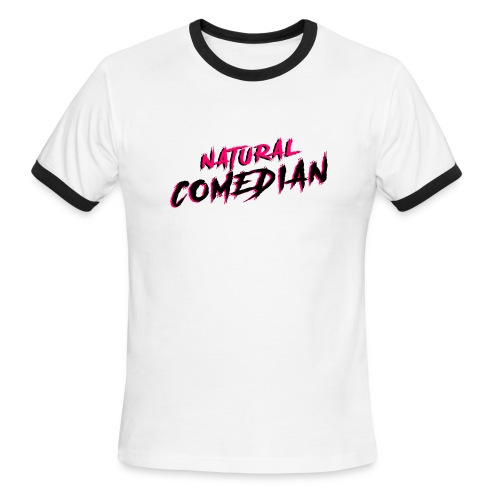 Natural Comedian - Men's Ringer T-Shirt