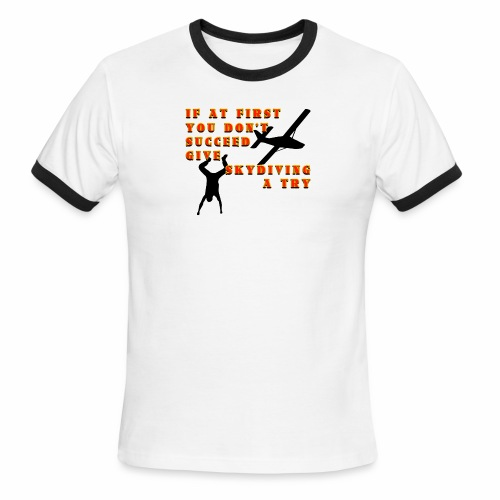 Try Skydiving - Men's Ringer T-Shirt