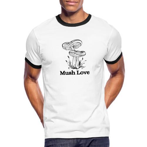 Mush Love - Men's Ringer T-Shirt