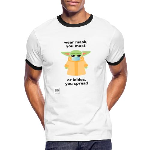 Baby Yoda (The Child) says Wear Mask - Men's Ringer T-Shirt