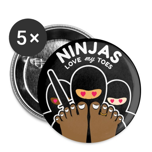 NINJAS LOVE MY TOES (chocolate) - Buttons large 2.2'' (5-pack)