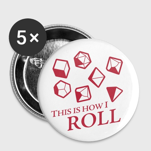 How I Roll Fantasy Dice - Buttons large 2.2'' (5-pack)