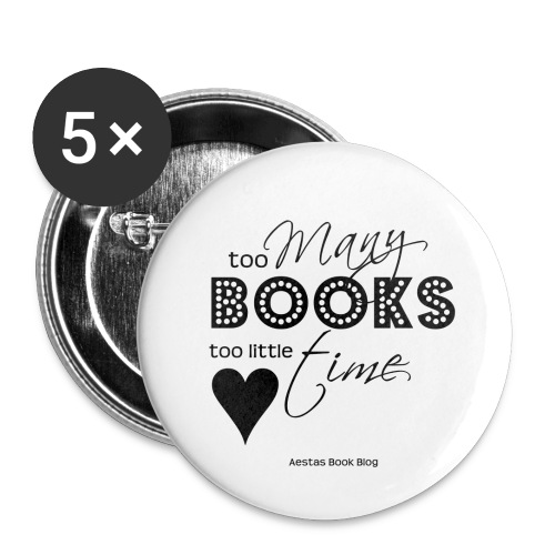 too many books too little time BLACK png - Buttons large 2.2'' (5-pack)