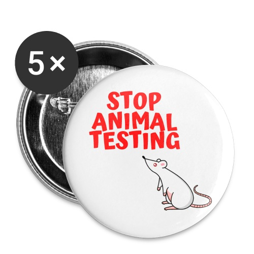 STOP ANIMAL TESTING - Defenseless Laboratory Mouse - Buttons large 2.2'' (5-pack)