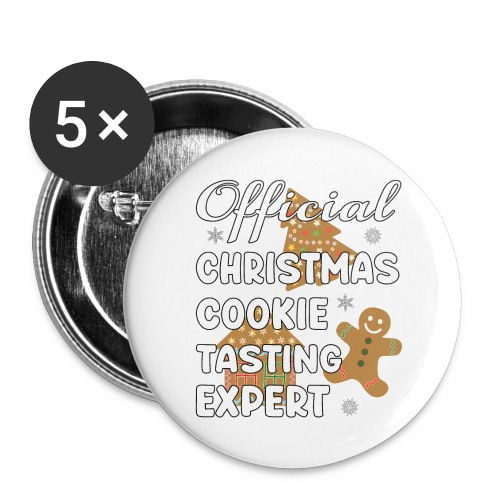 Funny Official Christmas Cookie Tasting Expert. - Buttons large 2.2'' (5-pack)