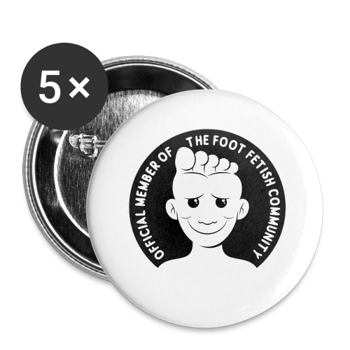 OFFICIAL MEMBER OF THE FOOT FETISH COMMUNITY - Buttons large 2.2'' (5-pack)