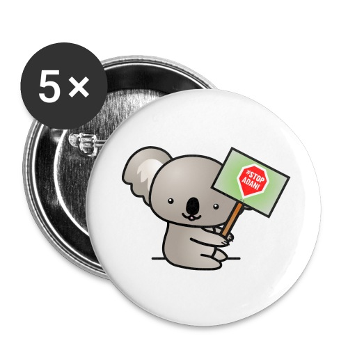 Koala Holding Stop Adani Sign - Accessories - Buttons large 2.2'' (5-pack)