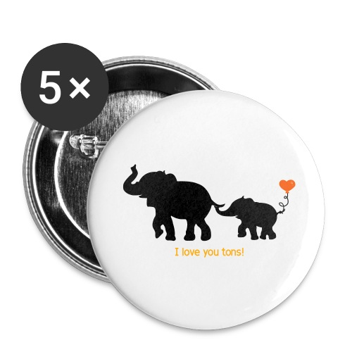 I Love You Tons! - Buttons large 2.2'' (5-pack)